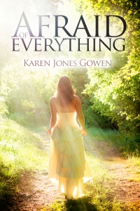 Afraid of Everything by Karen Jones Gowen COVER